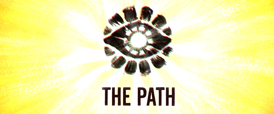 <em>The Path (opening credits)</em>